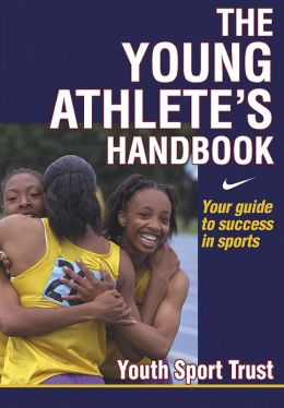 The Young Athlete's Handbook