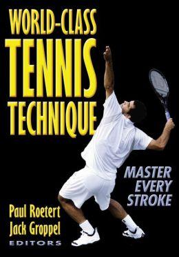World-Class Tennis Technique