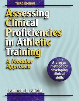 Assessing Clinical Proficiencies in Athletic Training: A Modular Approach