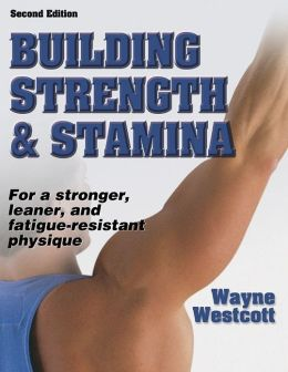 Building Strength and Stamina - 2nd Edition