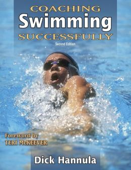 Coaching Swimming Successfully - 2nd Edition