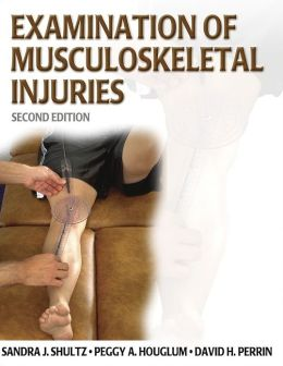 Examination of Musculoskeletal Athletic Injuries (Athletic Training Education Series)