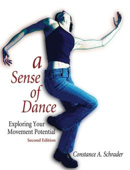 A Sense of Dance - 2nd Edition: Exploring Your Movement Potential