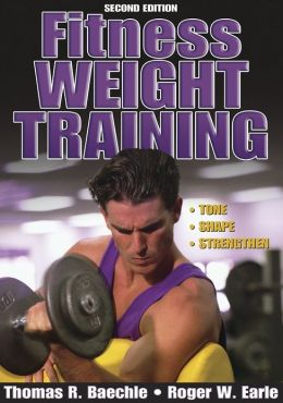 Fitness Weight Training - 2nd Edition