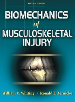 Biomechanics of Musculoskeletal Injury - 2nd Edition