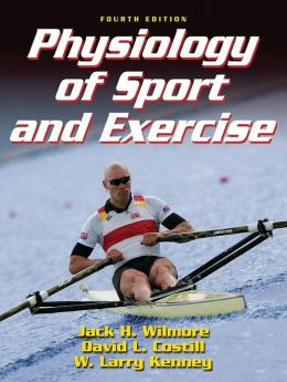 Physiology of Sport and Exercise w/Web Study Guide-4th Edition