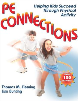 PE Connections: Helping Kids Succeed Through Physical Activity
