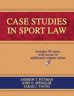 Case Studies in Sport Law w/Web Resource