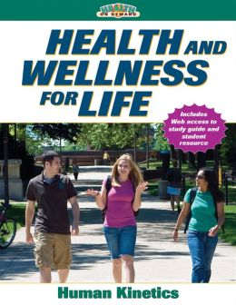 Health and Wellness for Life w/Online Study Guide