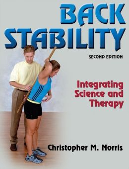 Back Stability:Integrating Science and Therapy 2nd Edition