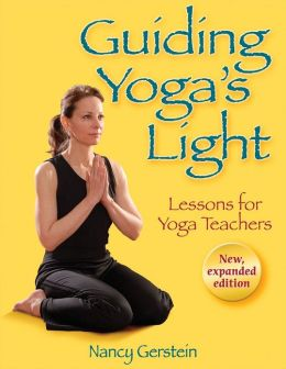 Guiding Yoga's Light: Lessons for Yoga Teachers