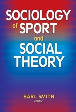 Sociology of Sport and Social Theory