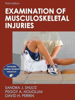 Examination of Musculoskeletal Injuries: With Web Resource