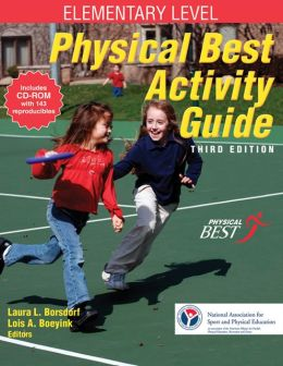 Physical Best Activity Guide: Elementary Level - 3rd Edition