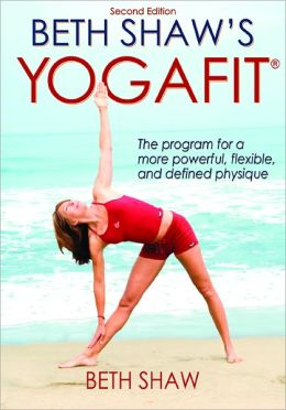 Beth Shaw's YogaFit, 2E