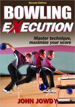 Bowling Execution, 2E