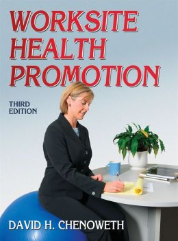Worksite Health Promotion - 3rd Edition