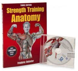 Strength Training Anatomy Package-3rd Edition