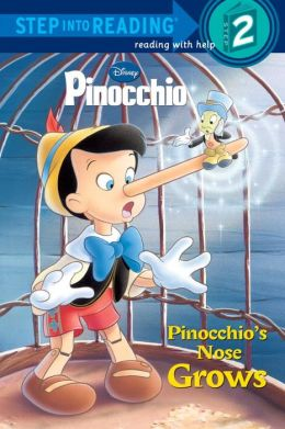Pinocchio's Nose Grows (Step into Reading Book Series: A Step 2 Book)