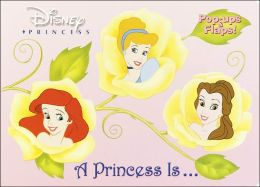 A Princess Is...