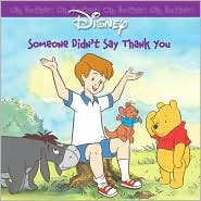 Oh Bother: Someone Didn't Say Thank You