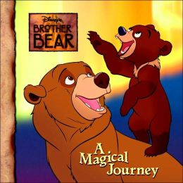 Magical Journey (Disney's Brother Bear)