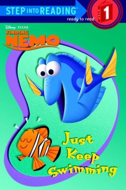 Just Keep Swimming (Step into Reading Book Series: A Step 1 Book)