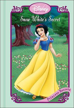 Snow White's Secret (Princess Secrets Series)