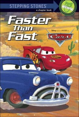 Cars: Faster than Fast