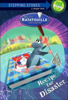 Recipe for Disaster (Ratatouille Series)