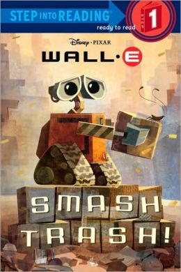 Smash Trash! (Wall-E Series)