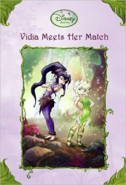 Vidia Meets Her Match (Disney Fairies)