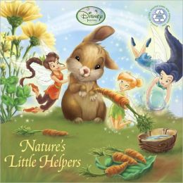 Nature's Little Helpers (Disney Fairies)