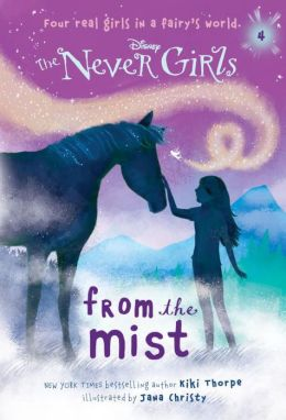 From the Mist (Disney: The Never Girls Series #4)