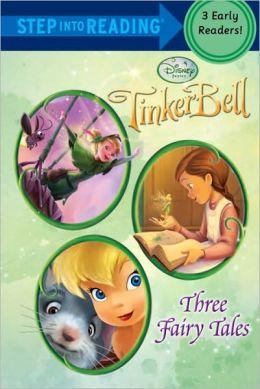Tinker Bell: Three Fairy Tales (Disney Tinker Bell)