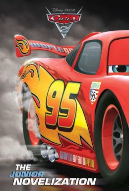 Cars 2 Junior Novelization (Disney/Pixar Cars 2)