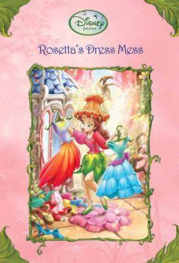 Rosetta's Dress Mess (Disney Fairies)