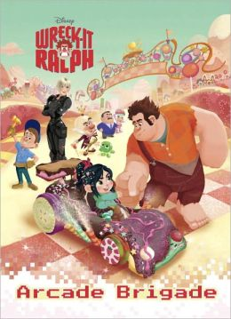 Arcade Brigade (Disney Wreck-It Ralph Series)