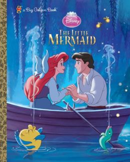 The Little Mermaid Big Golden Book (Disney Princess)