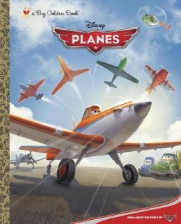 Disney Planes Big Golden Book (Disney Planes)