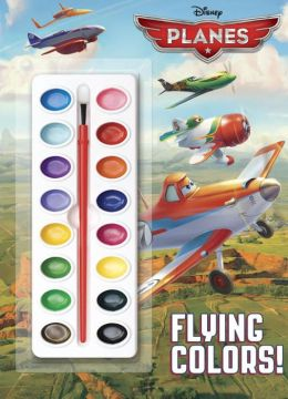 Flying Colors! (Disney Planes)