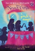 Book Cover Image. Title: Never Girls #7:  A Pinch of Magic (Disney: The Never Girls), Author: Kiki Thorpe