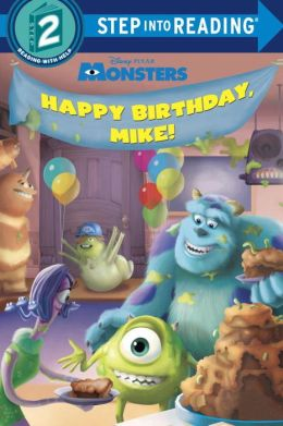 Happy Birthday, Mike! (Disney/Pixar Monsters, Inc.)