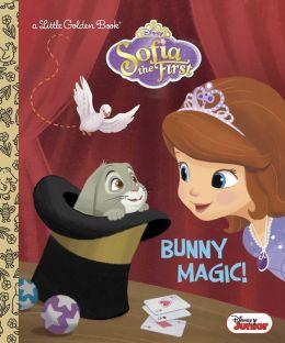Bunny Magic! (Disney Junior: Sofia the First)