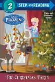 Book Cover Image. Title: The Christmas Party (Disney Frozen), Author: Andrea Posner-Sanchez