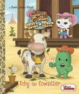 Book Cover Image. Title: Toby the Cowsitter (Disney Junior:  Sheriff Callie's Wild West), Author: Andrea Posner-Sanchez