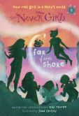 Book Cover Image. Title: Never Girls #8:  Far from Shore (Disney: The Never Girls), Author: Kiki Thorpe