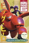 Book Cover Image. Title: Big Hero 6 Deluxe Junior Novelization (B&N Exclusive), Author: Irene Trimble
