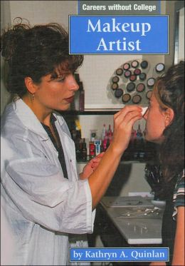 Makeup Artist (Careers without College Series)