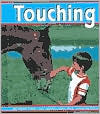 Touching (Senses Series)